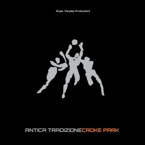 AnticaTradizione CrokePark cover